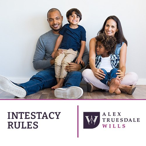 Intestacy Rules 2020 Alex Truesdale Wills In Cobham Surrey
