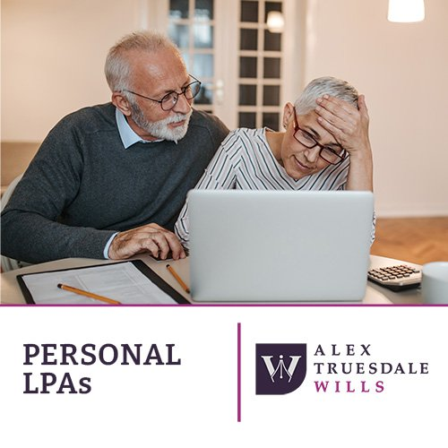 Lasting Powers of Attorney Guidance Alex Truesdale Wills In Cobham Surrey