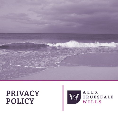 Privacy Policy Alex Truesdale Wills In Cobham Surrey